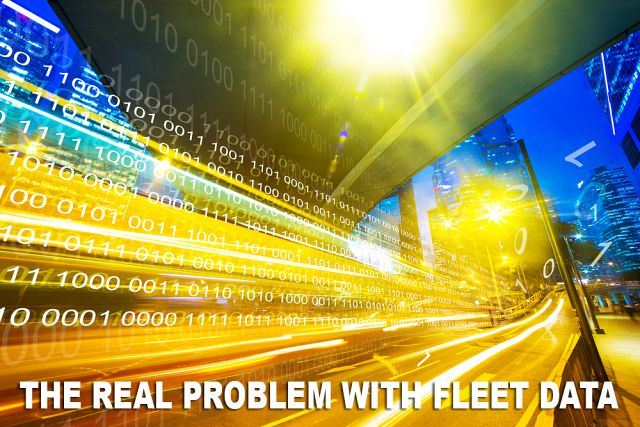 The Real Problem With Fleet Data