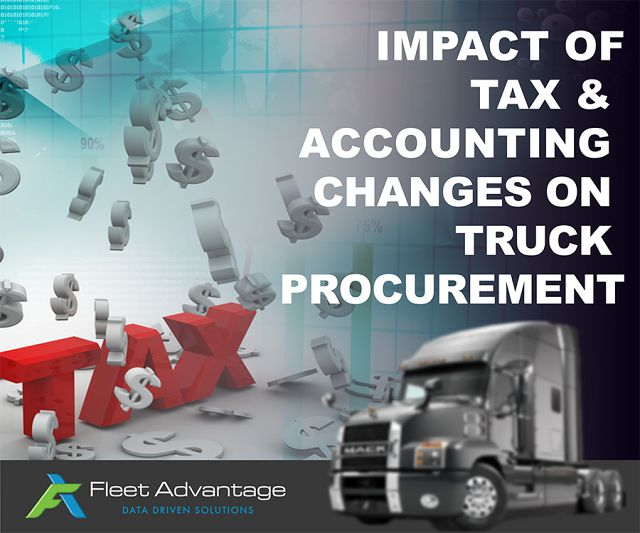 Impact of Tax Reform and Accounting Changes on Truck Procurement
